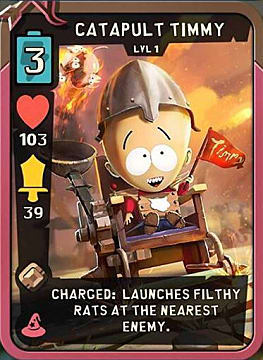 Catapult Timmy Best Cards Fantasy South Park Phone Destroyer Guide