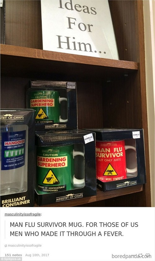 Born survivor: One boredpanda user posted an image of man flu survivor mugs - for those who were on the brink of death