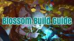 Battlerite: Blossom Build Guide