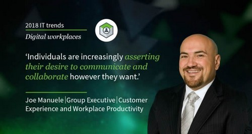 Individuals are increasingly asserting their desire to communicate and collaborate however they want says Joe Manuele of Dimension Data when covering the top IT trends indigital workplaces - picture source and more about thes.jpg