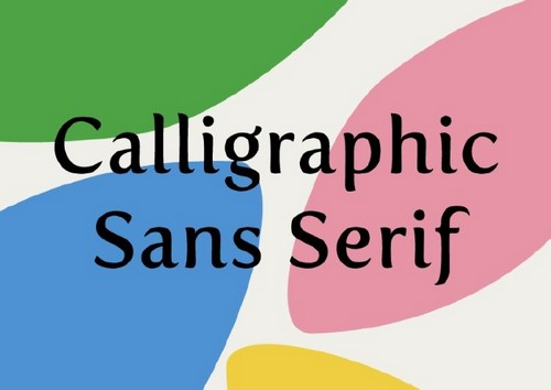 10 Fresh Font Styles for You to Use in Your Designs — Calligraphic Sans-Serif