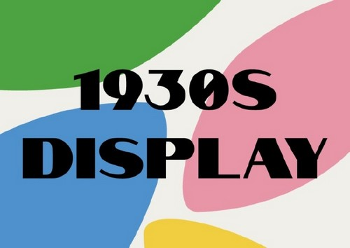 10 Fresh Font Styles for You to Use in Your Designs — 1930s Display