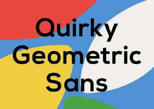 10 Fresh Font Styles for You to Use in Your Designs — Quirky Geometric Sans