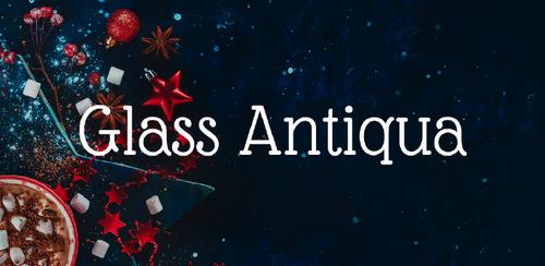 Free font for Christmas - Glass Antiqua font